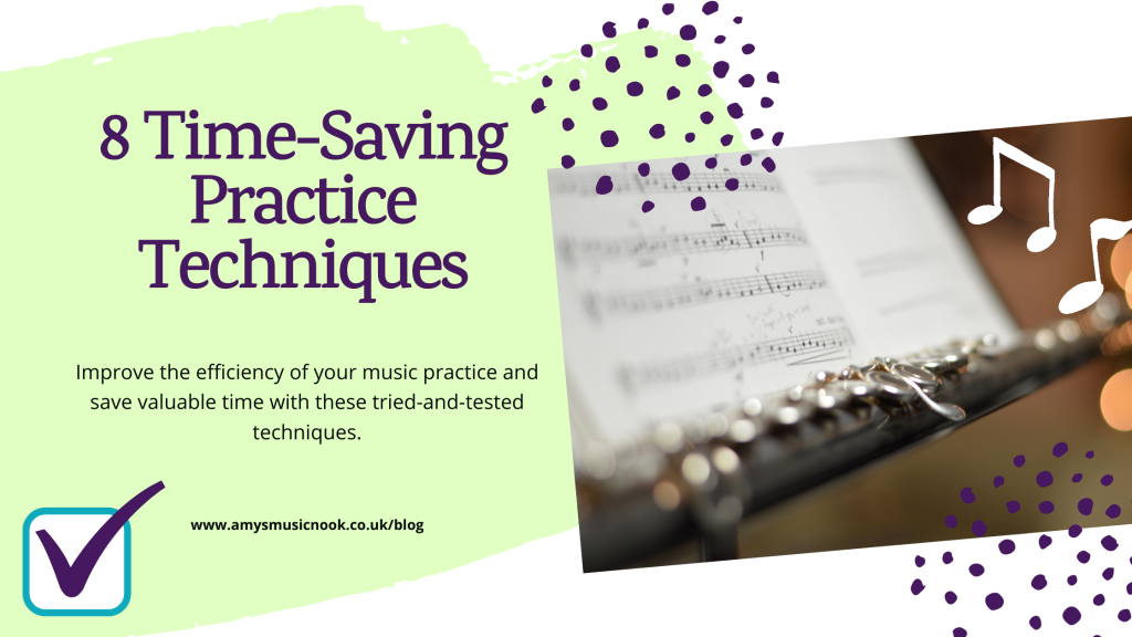 Eight Time-Saving Practice Techniques