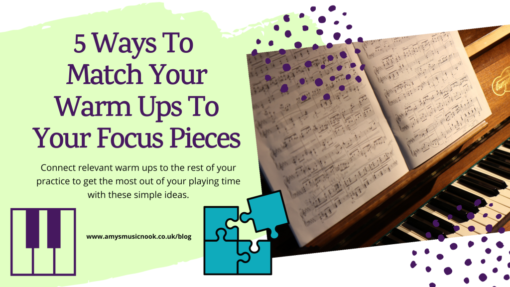 5 Ways To Match Your Warm Ups To Your Focus Pieces